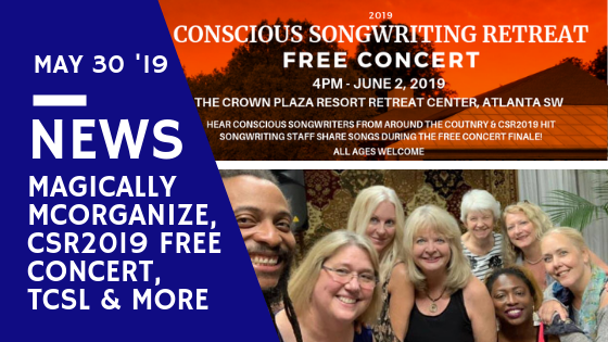 Magically McOrganize, CSR2019 Free Concert, TCSL & More!