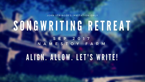 John Stringer's Songwriting Retreat at NaMestoy Farm