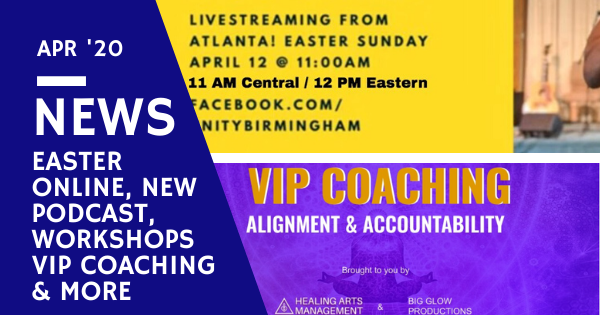 Online Easter Service, New Podcast, Free Workshop, Coaching, Guidance & More