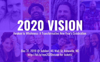 2020 Vision: A Transformative New Year's Eve in Asheville