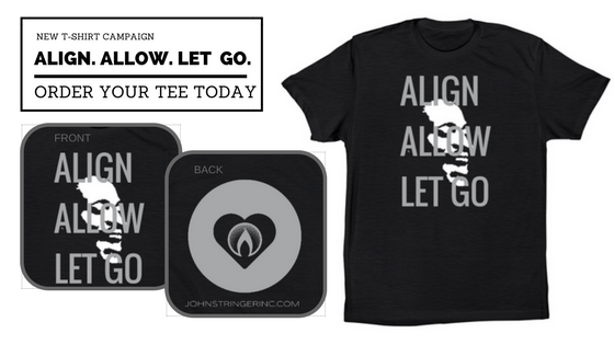 "NEW ""ALIGN. ALLOW. LET GO."" T-SHIRT CAMPAIGN"